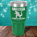 Dadzilla Father Of Monsters Laser Etched Tumbler