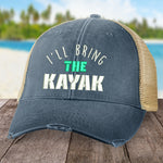 I'll Bring The Kayak Hat