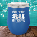 Couples That RV 12oz Stemless Wine Cup