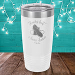 Thanks But I Have Dance Laser Etched Tumbler