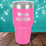 Love My Plumber Laser Etched Tumbler