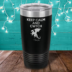 Keep Calm And CWTCH Laser Etched Tumbler