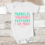 Baby Apparel - Miracles Happen Everyday Baby Onesie