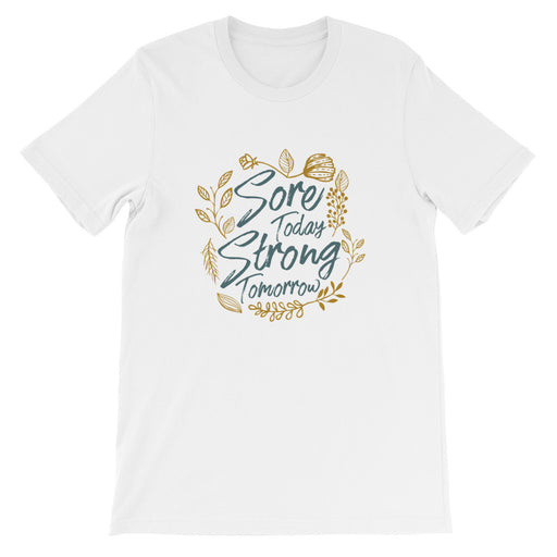 Sore Today, Strong Tomorrow Short-Sleeve TShirt