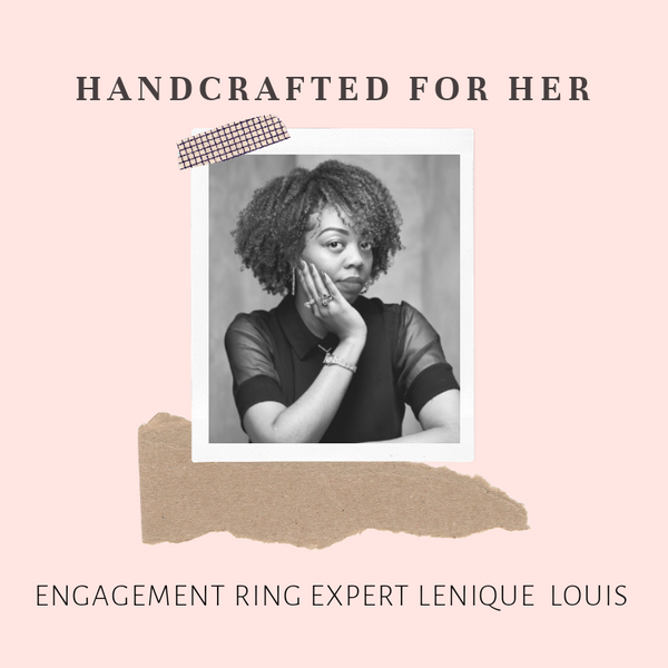 The engagement ring specialist Lenique Louis