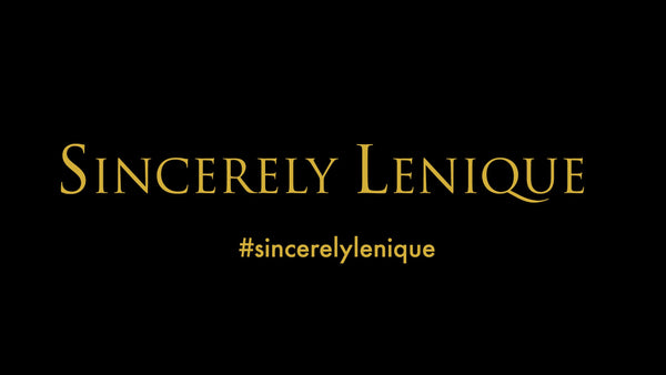 Sincerely Lenique
