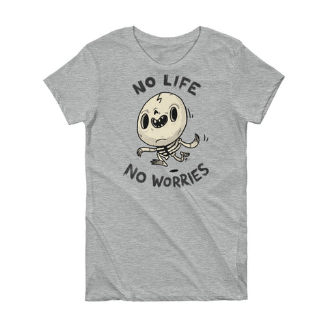 No life, No Worries - Short Sleeve Women's T-shirt