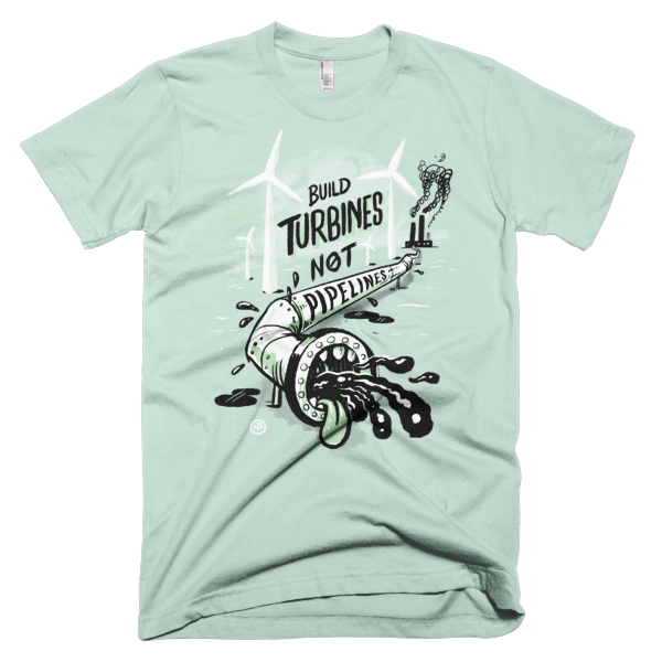 Build Turbines, Not Pipelines — Short sleeve men's t-shirt