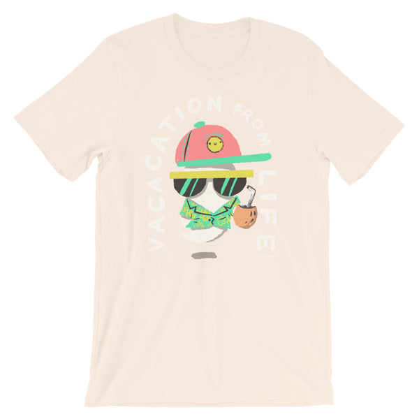 Vacation from Life - Short-Sleeve Unisex T-Shirt