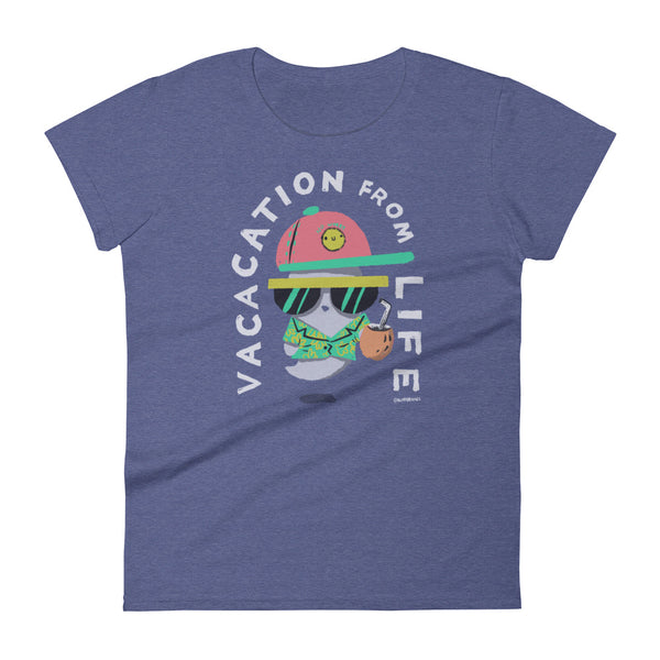 Vacation from Life - Women's short sleeve t-shirt