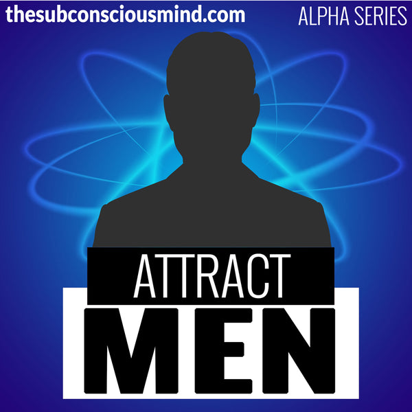 Attract Men - Alpha