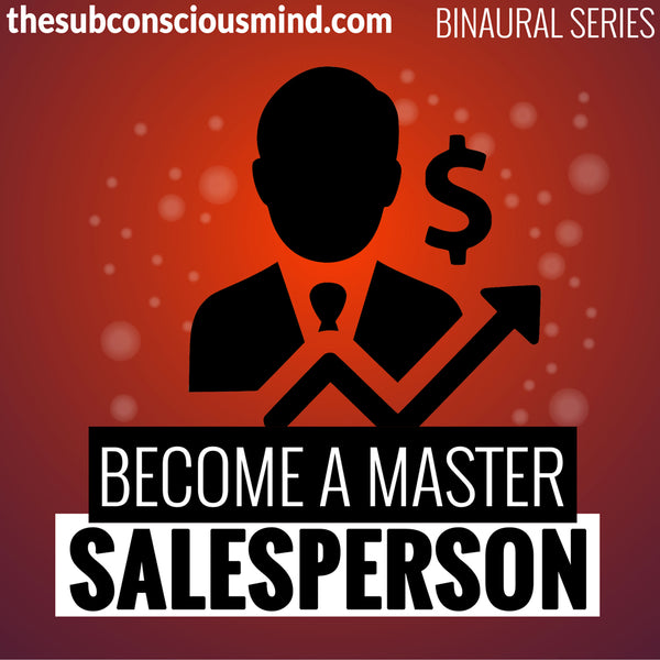 Become A Master Salesperson - Binaural