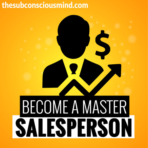 Become A Master Salesperson
