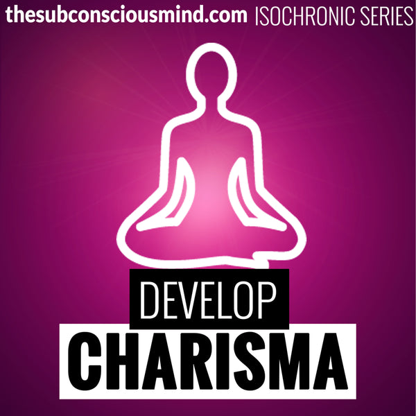 Develop Charisma - Isochronic
