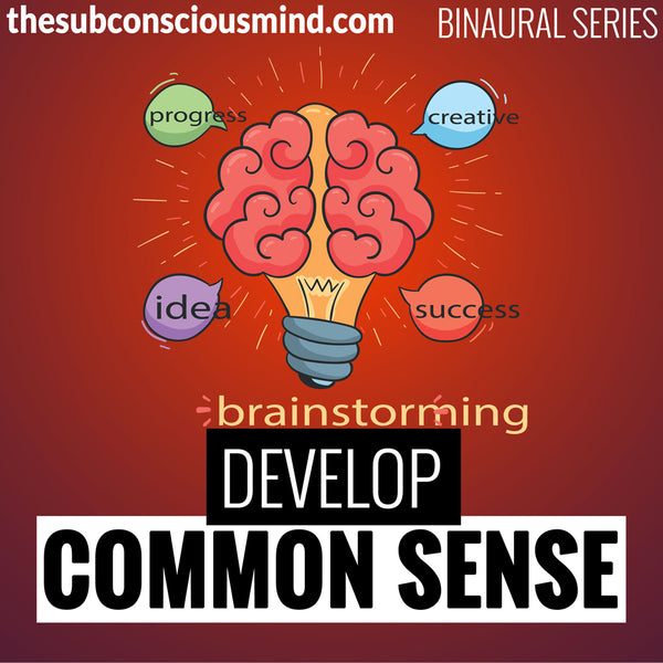 Develop Common Sense - Binaural