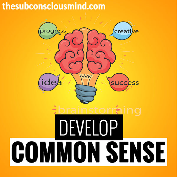Develop Common Sense