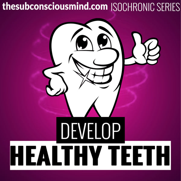 Develop Healthy Teeth - Isochronic