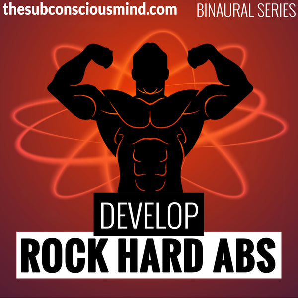 Develop Rock Hard Abs - Binaural