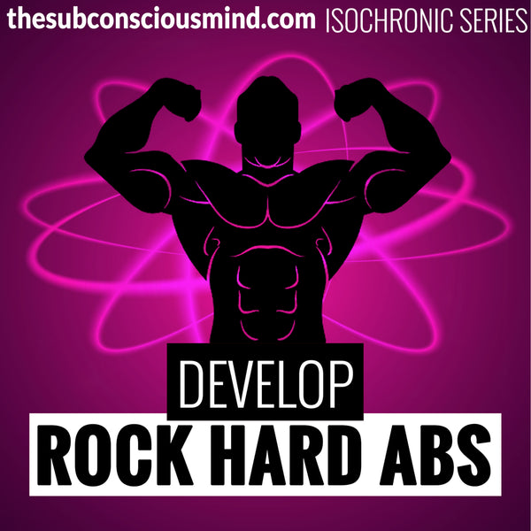 Develop Rock Hard Abs - Isochronic