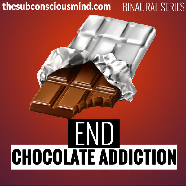 End Chocolate Addiction - Binaural
