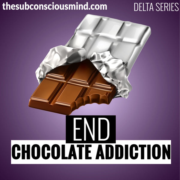End Chocolate Addiction - Delta
