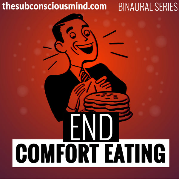 End Comfort Eating - Binaural