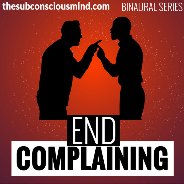 End Complaining - Binaural