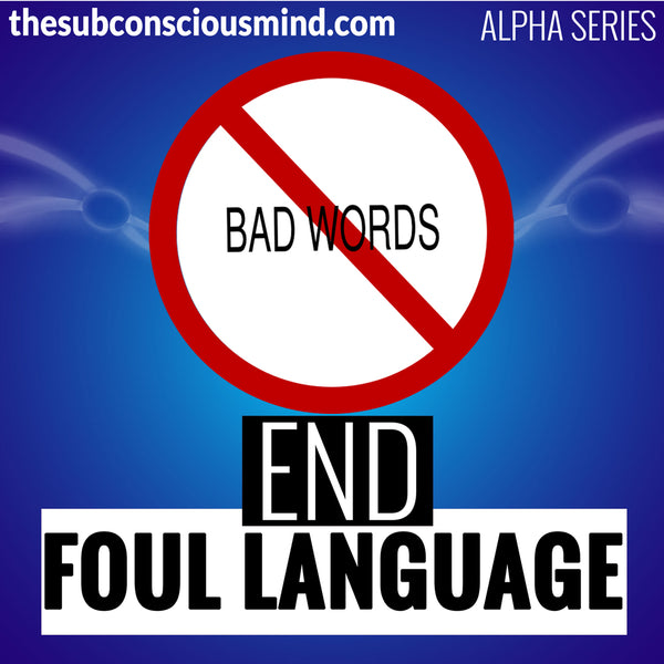 End Foul Language - Alpha