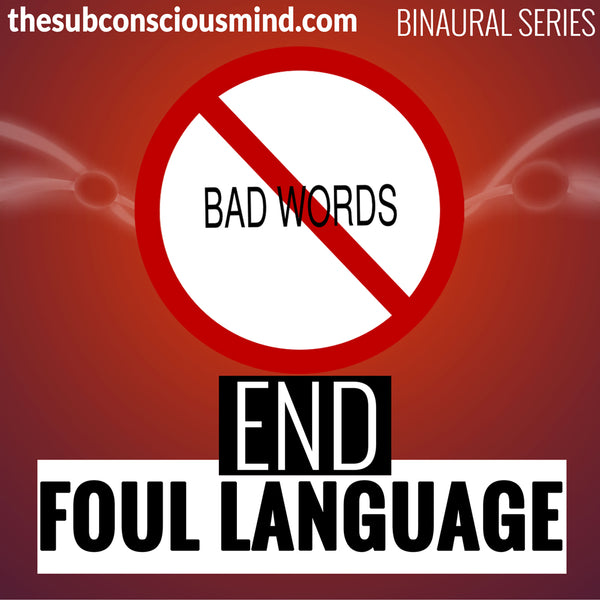 End Foul Language - Binaural