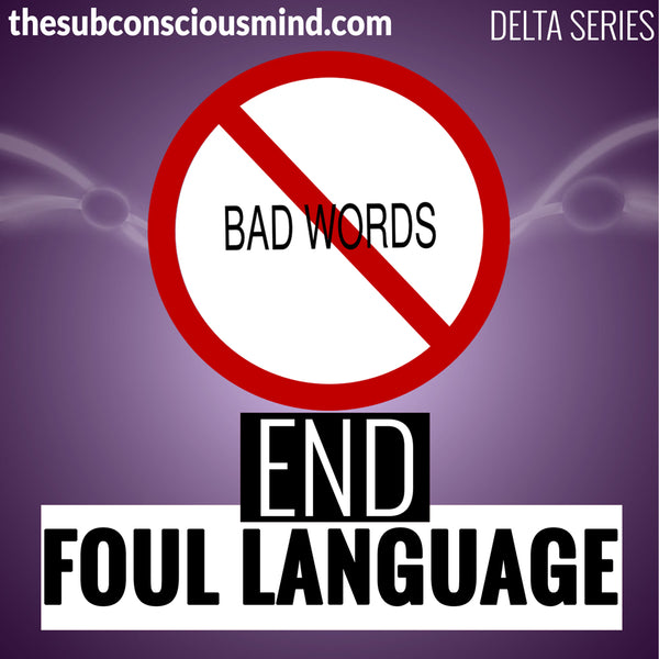 End Foul Language - Delta