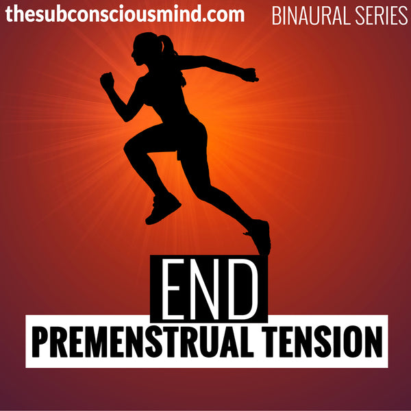 End Premenstrual Tension - Binaural