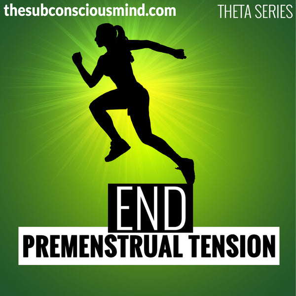 End Premenstrual Tension - Theta