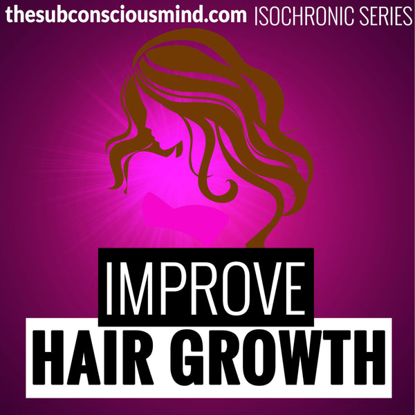 Improve Hair Growth - Isochronic