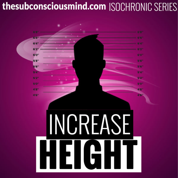 Increase Height - Isochronic