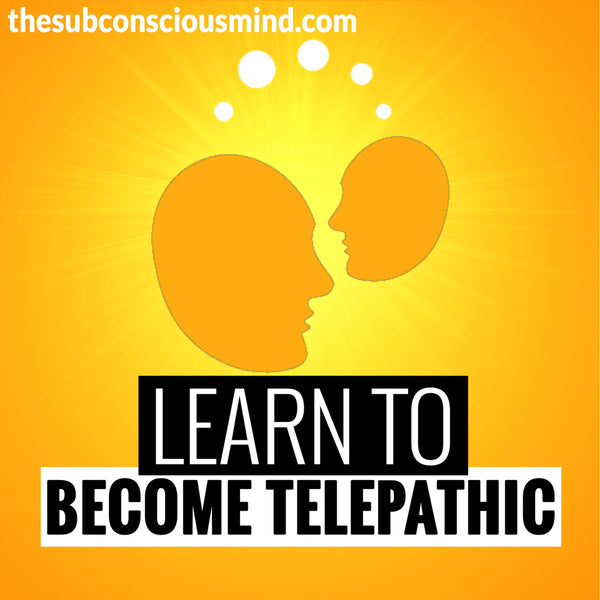 Learn To Become Telepathic