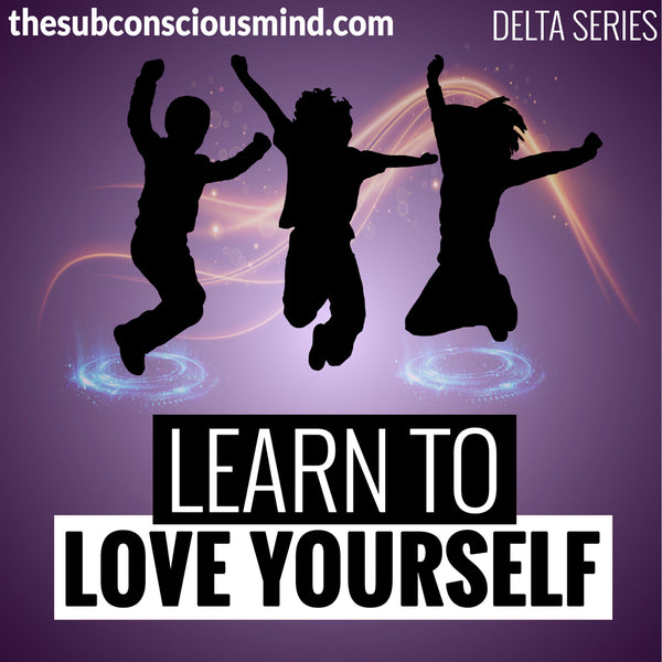 Learn To Love Yourself - Delta