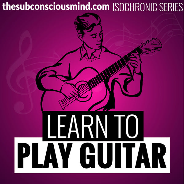 Learn To Play Guitar - Isochronic