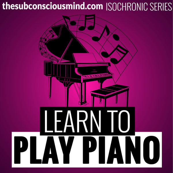 Learn To Play Piano - Isochronic