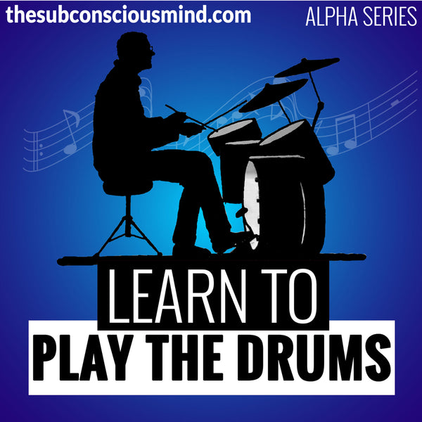 Learn To Play The Drums - Alpha