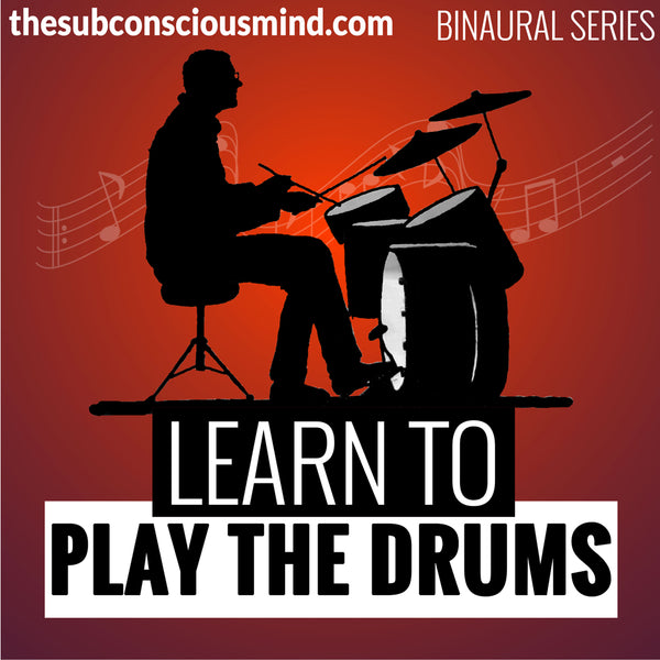 Learn To Play The Drums - Binaural