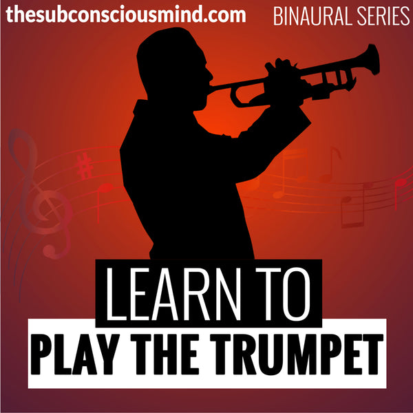 Learn To Play The Trumpet - Binaural