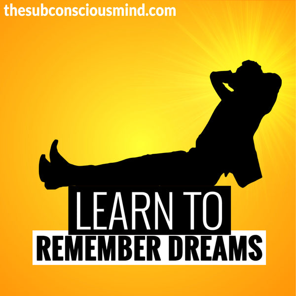 Learn To Remember Dreams