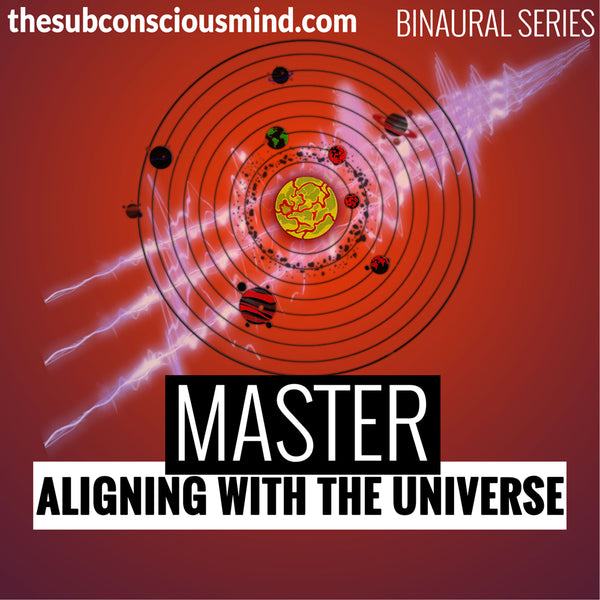 Master Aligning With The Universe - Binaural