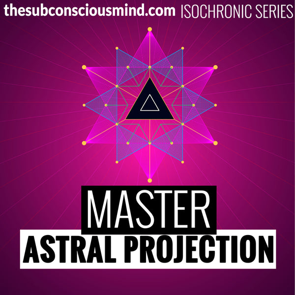 Master Astral Projection - Isochronic