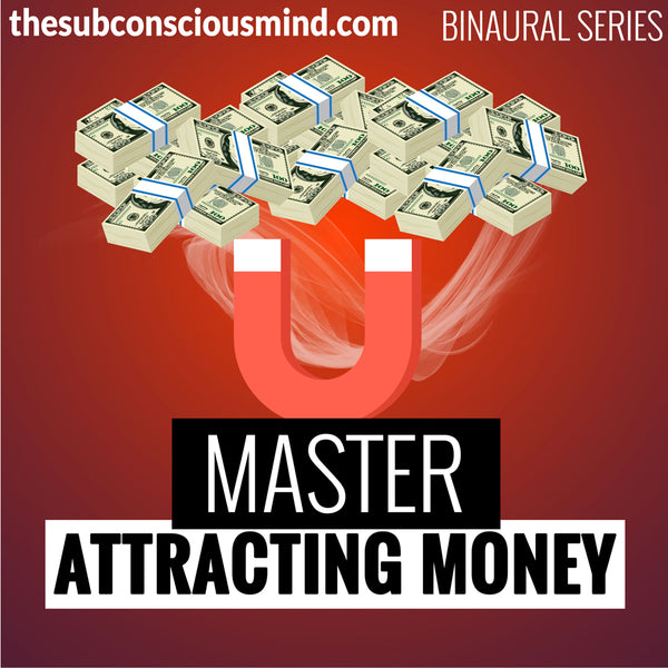 Master Attracting Money - Binaural