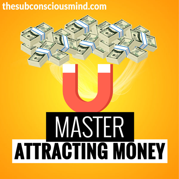 Master Attracting Money