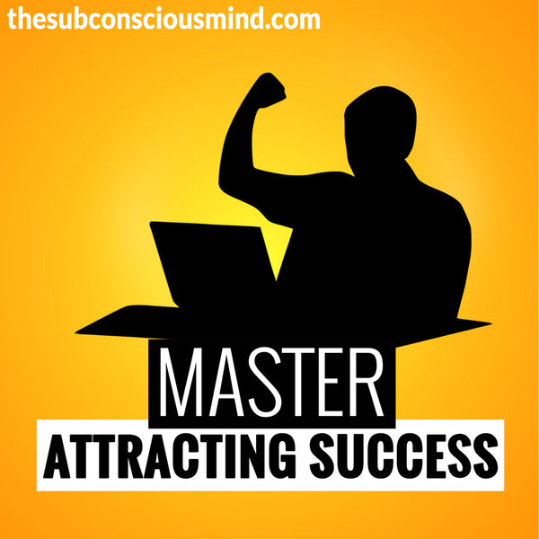 Master Attracting Success