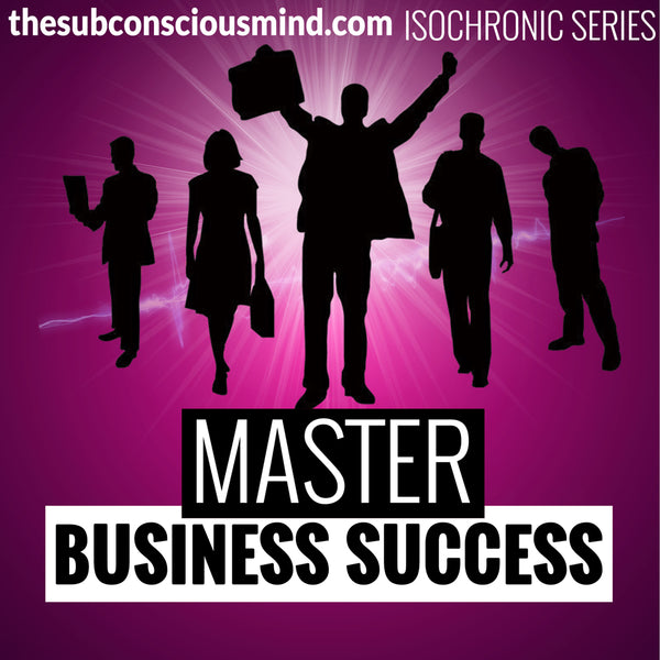 Master Business Success - Isochronic