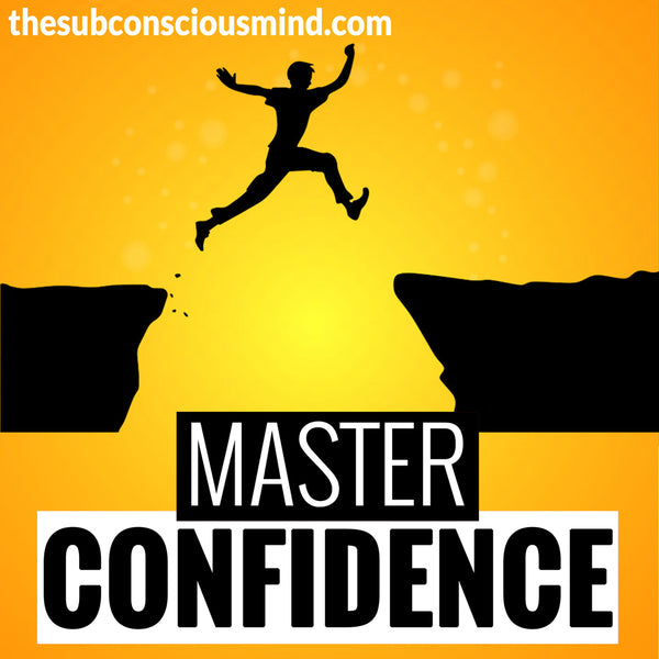 Master Confidence