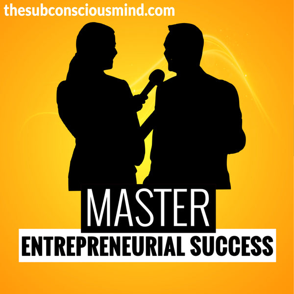 Master Entrepreneurial Success